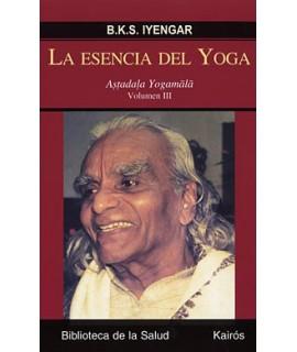 La esencia del Yoga. Volumen III